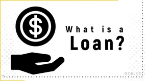 Thumbnail of What is a loan?