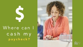 Thumbnail of Where can I cash my paycheck?