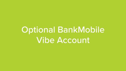 Optional BankMobile Vibe Account