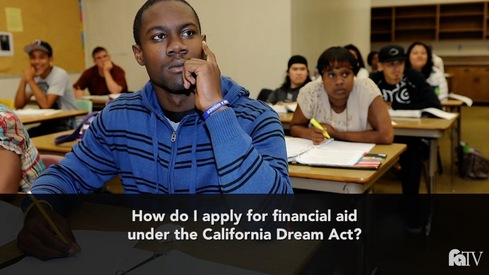 How do I apply for financial aid under the California Dream Act?