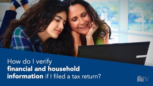 How do I verify financial and household information if I filed a tax return?
