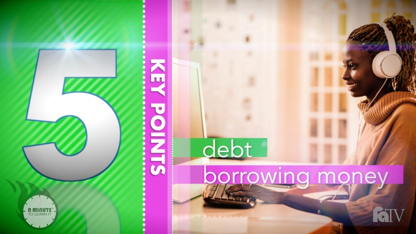 Trending Video A Minute to Learn it - Debt and Borrowing Money