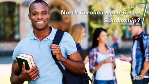 What is the North Carolina Need-Based Scholarship?