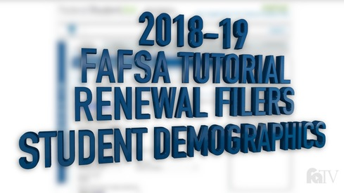 2018-19 FAFSA Tutorial Renewal Filers - Student Demographics