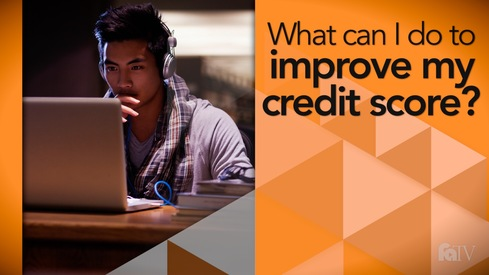 What can I do to improve my credit score?