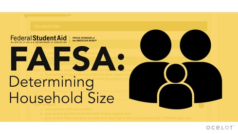 FAFSA®: Determining Household Size