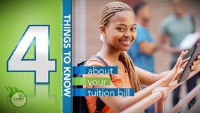 Thumbnail of A Minute to Learn It - 4 Things You Need to Know about your Tuition Bill