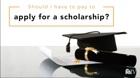 Should I have to pay to apply for a scholarship?