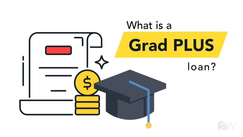 Trending Video What is a Grad PLUS loan?