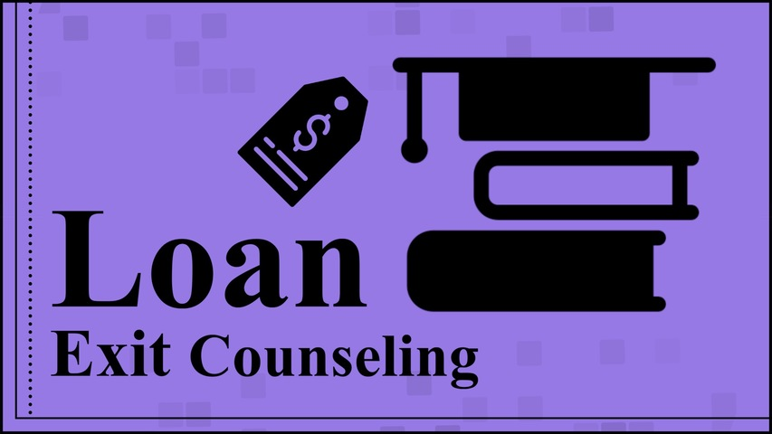 Trending Video Loan Exit Counseling