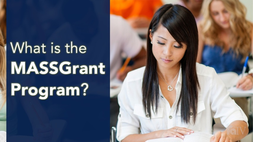Trending Video What is the MASSGrant Program?