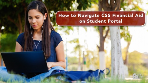How to Navigate CSS Financial Aid on Student Portal