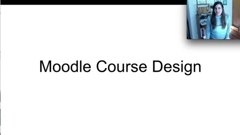 Thumbnail for entry Course Design - Moodle Label