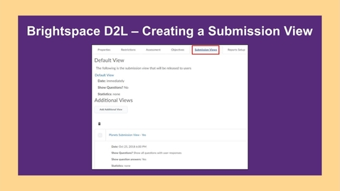 Thumbnail for entry Brightspace - Creating a Submission View - CC