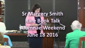 Thumbnail for entry Sr Margery Smith - Rare Book Talk 6-18-2016 - CC