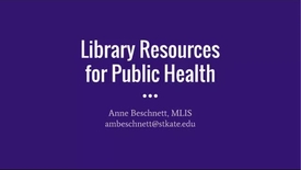 Thumbnail for entry Library Resources for Public Health