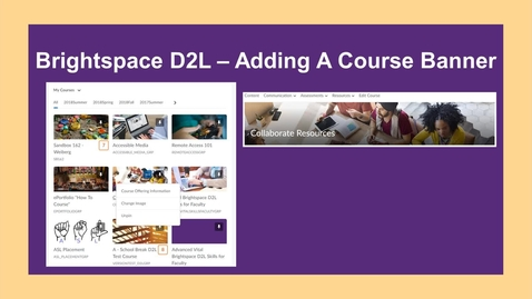 Thumbnail for entry Brightspace-Adding A Course Banner - NC