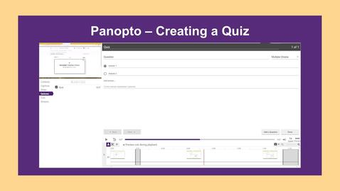 Thumbnail for entry Panopto-Creating a Quiz - CC