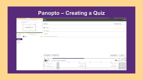 Thumbnail for entry Panopto-Creating a Quiz - CC