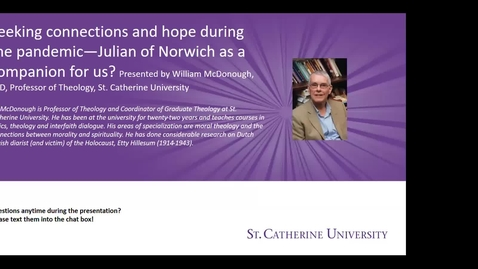 Thumbnail for entry Seeking connections and hope during the pandemic—Julian of Norwich as a companion for us - CC