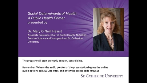 Thumbnail for entry Dr  Mary Hearst - Social Determinants of Health: A Public Health Primer - CC