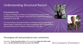 Thumbnail for entry Understanding Structural Racism: Dr. Nancy Heitzeg and Dr. Vincent Skemp- CC