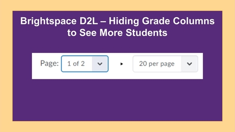 Thumbnail for entry Hiding Columns in Gradebook to See More Student Names - NC