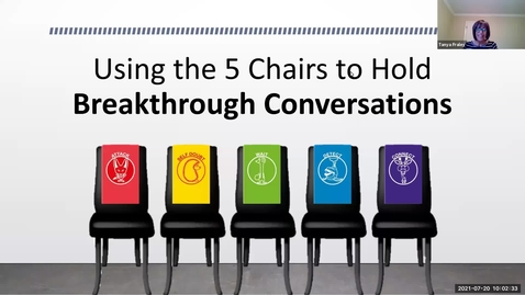 Thumbnail for entry 2021 July 20  Using the 5 Chairs to Hold Breakthrough Conversations