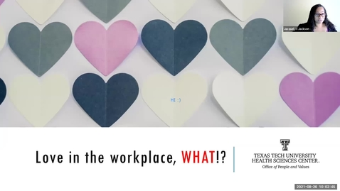 Thumbnail for entry 2021 August 26 Love in the workplace, WHAT!?