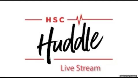 Thumbnail for entry HSC Huddle February 2021