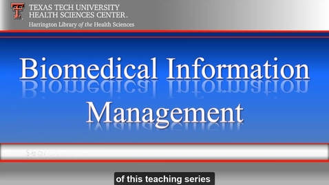 Thumbnail for entry TTUHSC Libraries_Amarillo BioMed Video Series 1 of 6.
