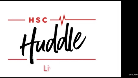 Thumbnail for entry HSC Huddle Special Edition for Amarillo   August 20, 2020