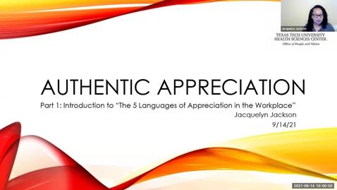 Thumbnail for entry 2021 August 14 Authentic Appreciation Part 1