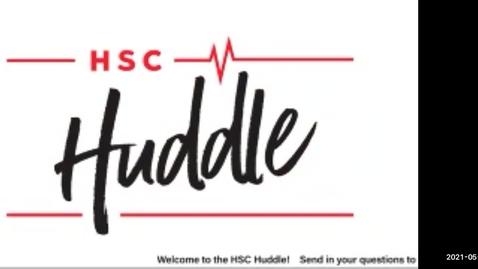 Thumbnail for entry HSC Huddle May 2021