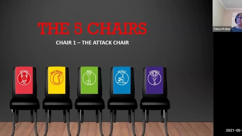 Thumbnail for entry 2021 May 25  The 5 Chairs - Chair 1 The Attack Chair