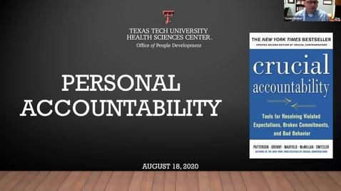Thumbnail for entry 2020 08 18 Personal Accountability Webinar