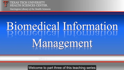 Thumbnail for entry TTUHSC Libraries_Amarillo BioMed Video Series 3 of 6.