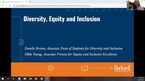Thumbnail for entry Bucknell 360 - Diversity, Equity, and Inclusion