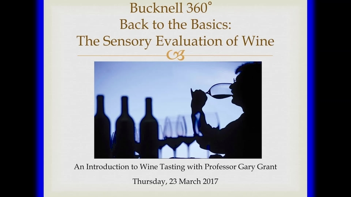 Bucknell 360: The Sensory Evaluation of Wine