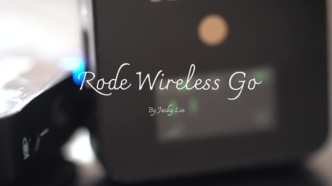 Thumbnail for entry DPS Demos - Rode Wireless Go