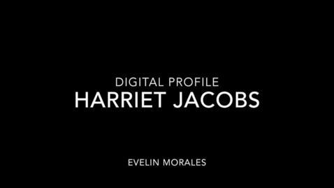 Thumbnail for entry Harriet Jacobs Final Profile (EM)