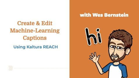 Thumbnail for entry Kaltura REACH - How to Create and Edit Machine Generated Captions v 2