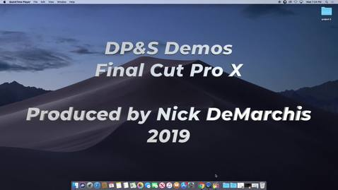 Thumbnail for entry DPS Demos - Final Cut Pro X