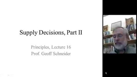 Lecture 16 Supply decisions part II