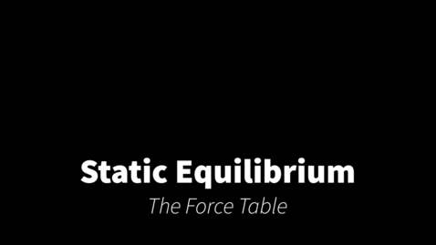 Thumbnail for entry The Force Table
