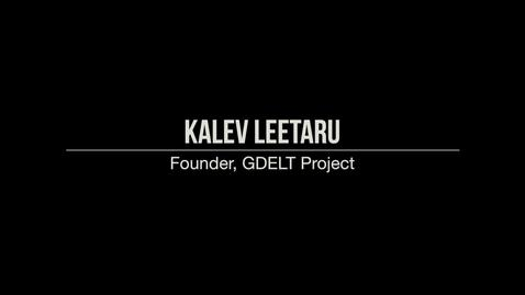 Thumbnail for entry Kalev Leetaru