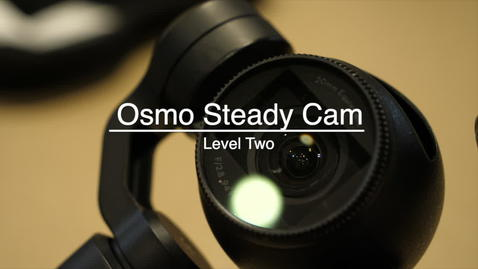 Thumbnail for entry DPS Demos - Osmo Steady Cam