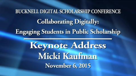 Thumbnail for entry Micki Kaufman BUDSC15 Keynote