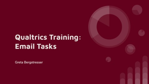 Thumbnail for entry Qualtrics Training: Using Email Tasks