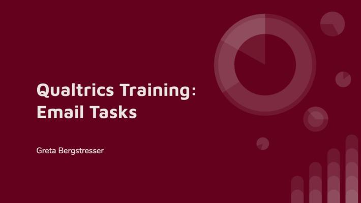 Qualtrics Training: Using Email Tasks